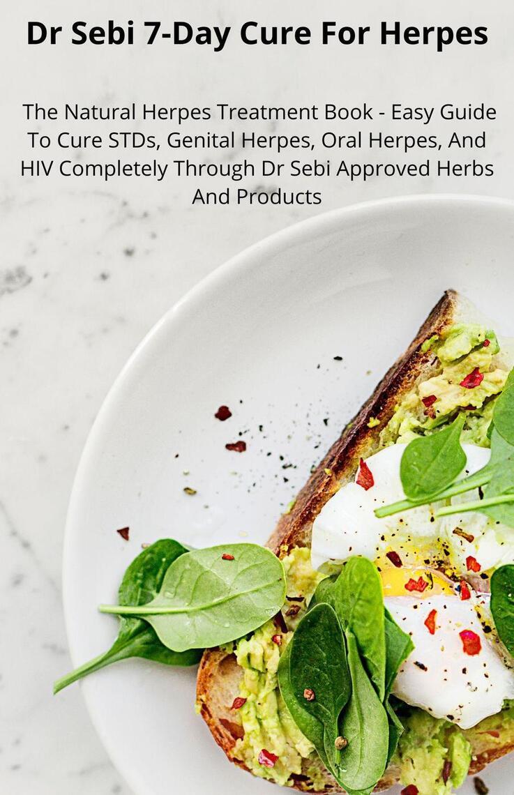 Ways rid herpes natural of to get 10 Ways