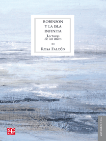 Robinson y la isla infinita: Lecturas de un mito