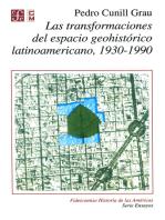 Las transformaciones del espacio geohistórico latinoamericano 1930-1990