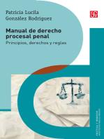 Manual de derecho procesal penal: Principios, derechos y reglas