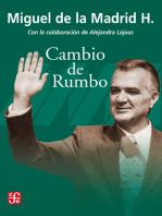 Cambio de rumbo: Testimonio de una Presidencia, 1982-1988