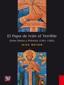 El Papa de Iván el Terrible: Entre Rusia y Polonia (1581-1582)