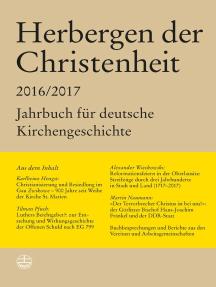 Herbergen der Christenheit 2016/2017: Jahrbuch für deutsche Kirchengeschichte