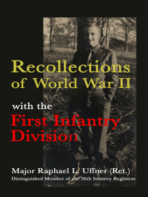 Recollections of World War II with the First Infantry Division