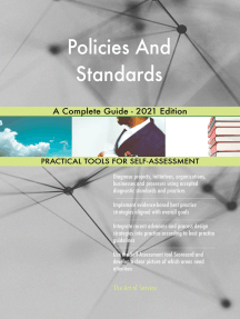 Policies And Standards A Complete Guide - 2021 Edition