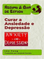 Resumo & Guia De Estudo – Curar A Ansiedade E Depressão