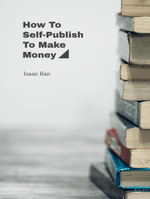 How To Self-Publish To Make Money