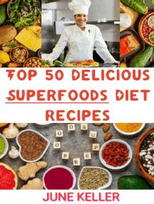 Top 50 Delicious Keto Diet Recipes: Top 50 Delicious Keto Diet Recipes, #1