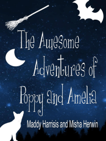 The Awesome Adventures of Poppy and Amelia
