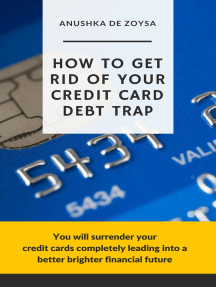 How to Get Rid of Your Credit Card Debt Trap