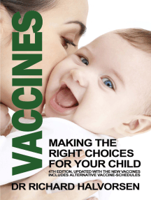 Vaccines: Making the Right Choice for Your Child