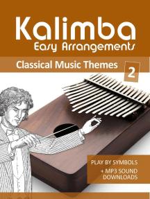 Kalimba Easy Arrangements - Classical Music Themes - 2: Kalimba Songbooks, #15