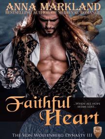 Faithful Heart: The Von Wolfenberg Dynasty, #3