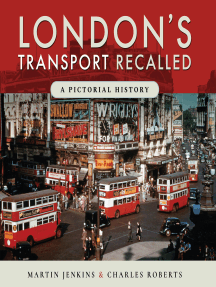 London's Transport Recalled: A Pictorial History