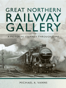 Great Northern Railway Gallery: A Pictorial Journey Through Time