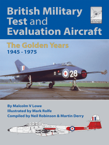 British Military Test and Evaluation Aircraft: The Golden Years 1945–1975