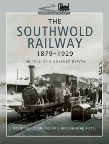 The Southwold Railway 1879–1929: The Tale of a Suffolk Byway