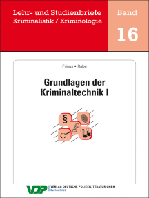 Grundlagen der Kriminaltechnik I