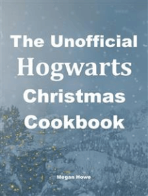 The Unofficial Hogwarts Christmas Cookbook