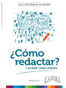 ¿Cómo Redactar?: TÉCNICAS DE ESTUDIO