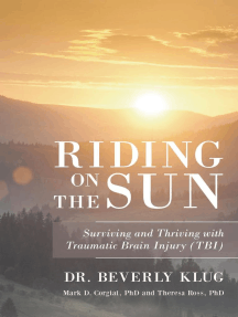Riding on the Sun: Surviving and Thriving with Traumatic Brain Injury (TBI)