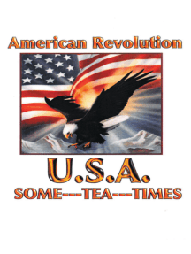 American Revolution USA: Some Tea Times