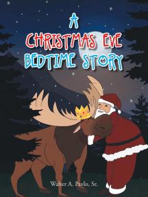 A Christmas Eve Bedtime Story