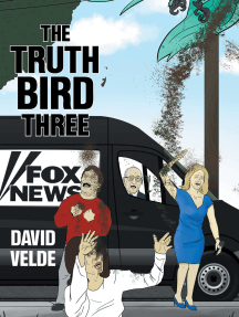 Truth Bird Three