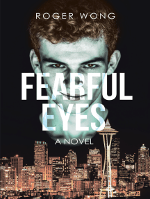 Fearful Eyes: A Novel