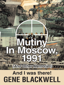 Mutiny: 1991 and I Was There