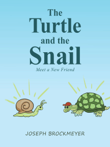 The Turtle and the Snail: Meet a New Friend