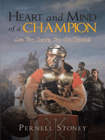 Heart and Mind of a Champion: Are You Ready For the Battle?