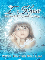 I Know the Untold Casey Anthony Story