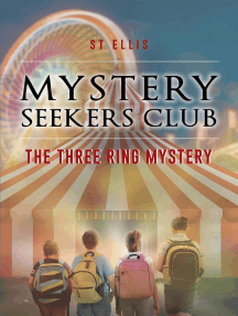 Mystery Seekers Club: The Three Ring Mystery
