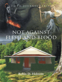 The Faith Journey Series: Not Against Flesh and Blood