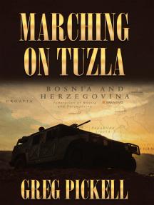 Marching on Tuzla