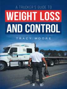 A Trucker's Guide to Weight Loss and Control