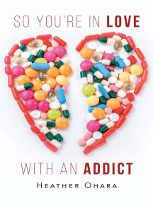 So You're in Love with an Addict