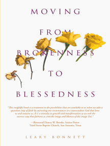 Moving from Brokenness to Blessedness