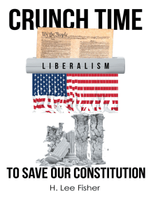 Crunch Time, to Save Our Constitution