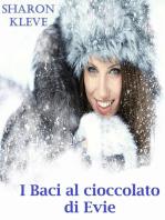 I Baci al cioccolato di Evie