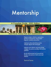 Mentorship A Complete Guide - 2021 Edition