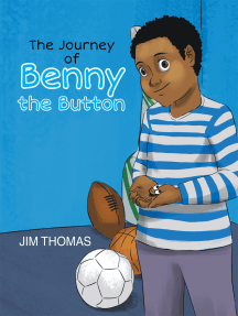 The Journey of Benny the Button: Lost
