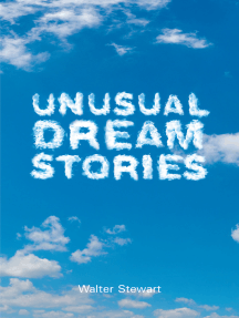 Unusual Dream Stories