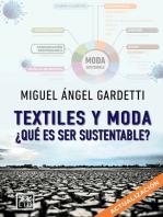 Textiles y moda: ¿Qué es ser sustentable?