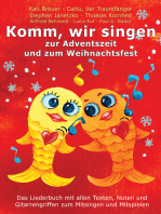 Komm, wir singen zur Adventszeit und zum Weihnachtsfest
