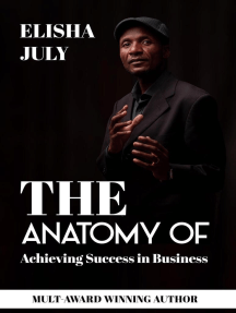 The Anatomy of Achieving Success in Business