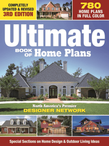 Ultimate Book of Home Plans: 780 Home Plans in Full Color: North America's Premier Designer Network: Special Sections on Home Design & Outdoor Living Ideas