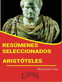 Resúmenes Seleccionados: Aristóteles