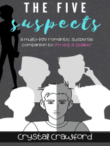 The Five Suspects: The Stalker Mystery Set, #2